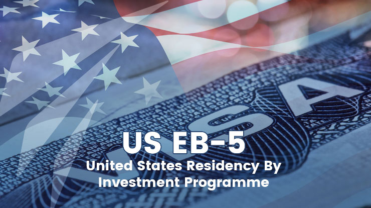US-EB5 – United States Residency By Investment Programme