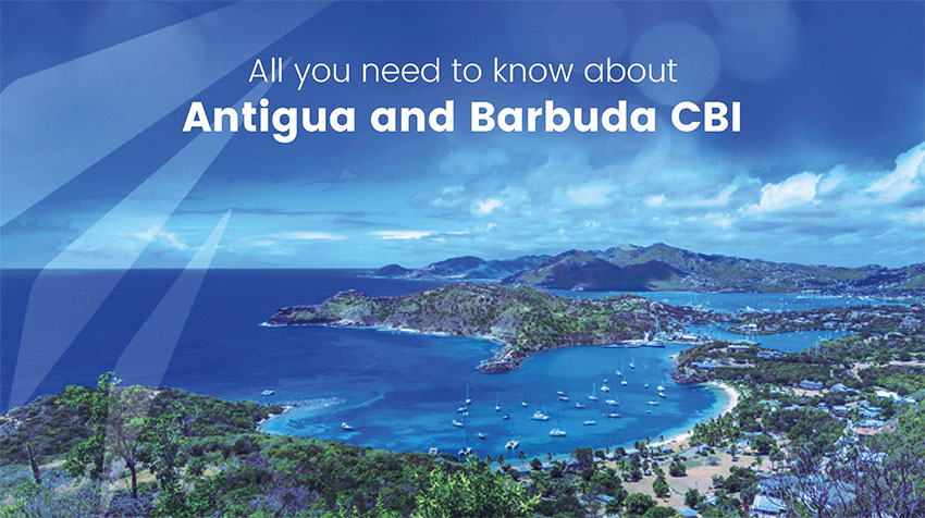 All you need to know about Antigua and Barbuda Citizenship by Investment