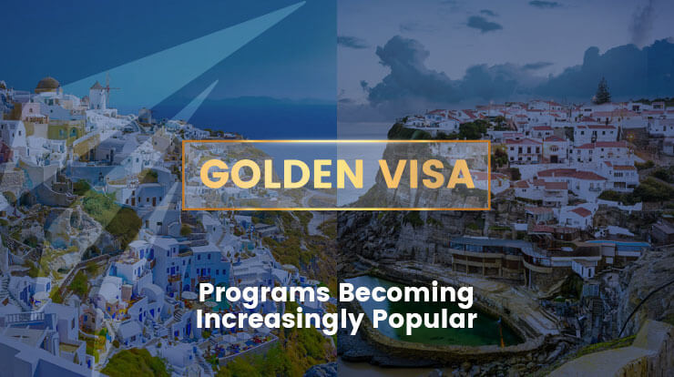Golden Visa Programs Becoming Increasingly Popular
