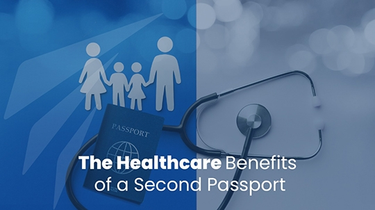 The Healthcare Benefits of a Second Passport