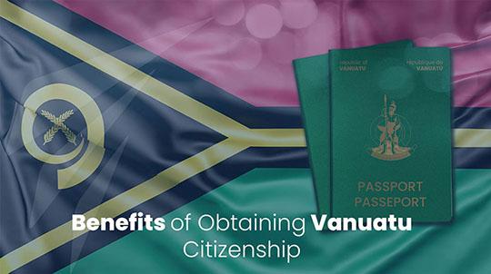Benefits of Obtaining Vanuatu Citizenship