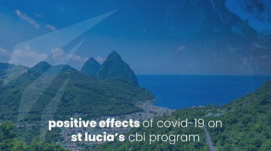 Positive effects of Covid-19 on St Lucia's CBI Program