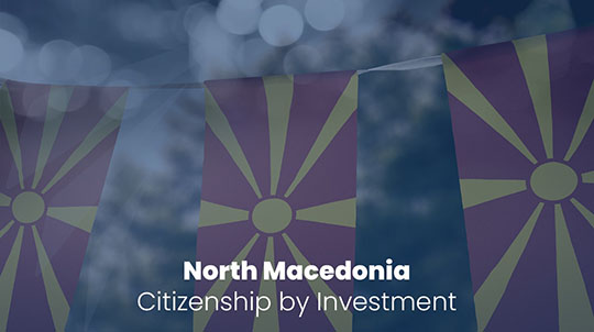 North Macedonia Citizenship by Investment
