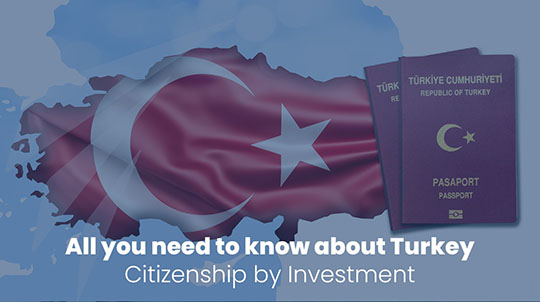 All you need to know about Turkey Citizenship by Investment