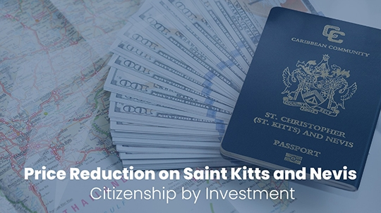 Price Reduction on Saint Kitts and Nevis Citizenship by Investment