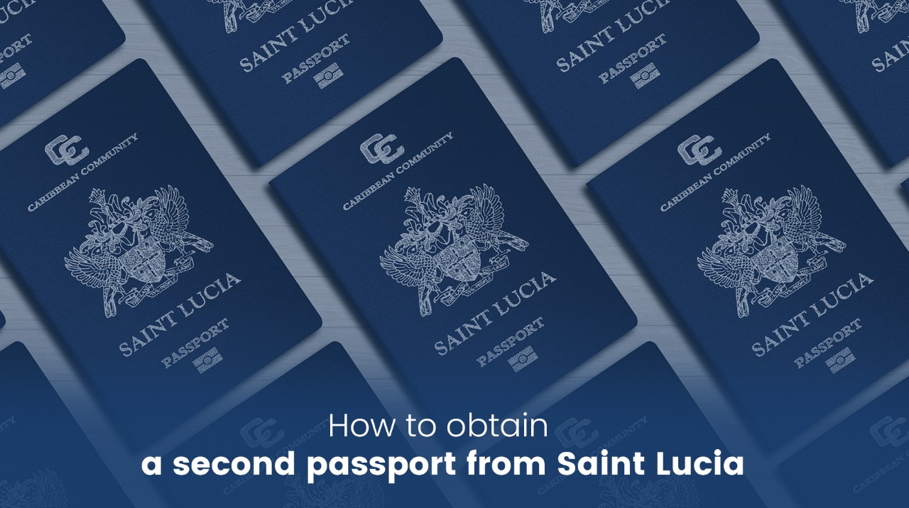 How to obtain a second passport from Saint Lucia