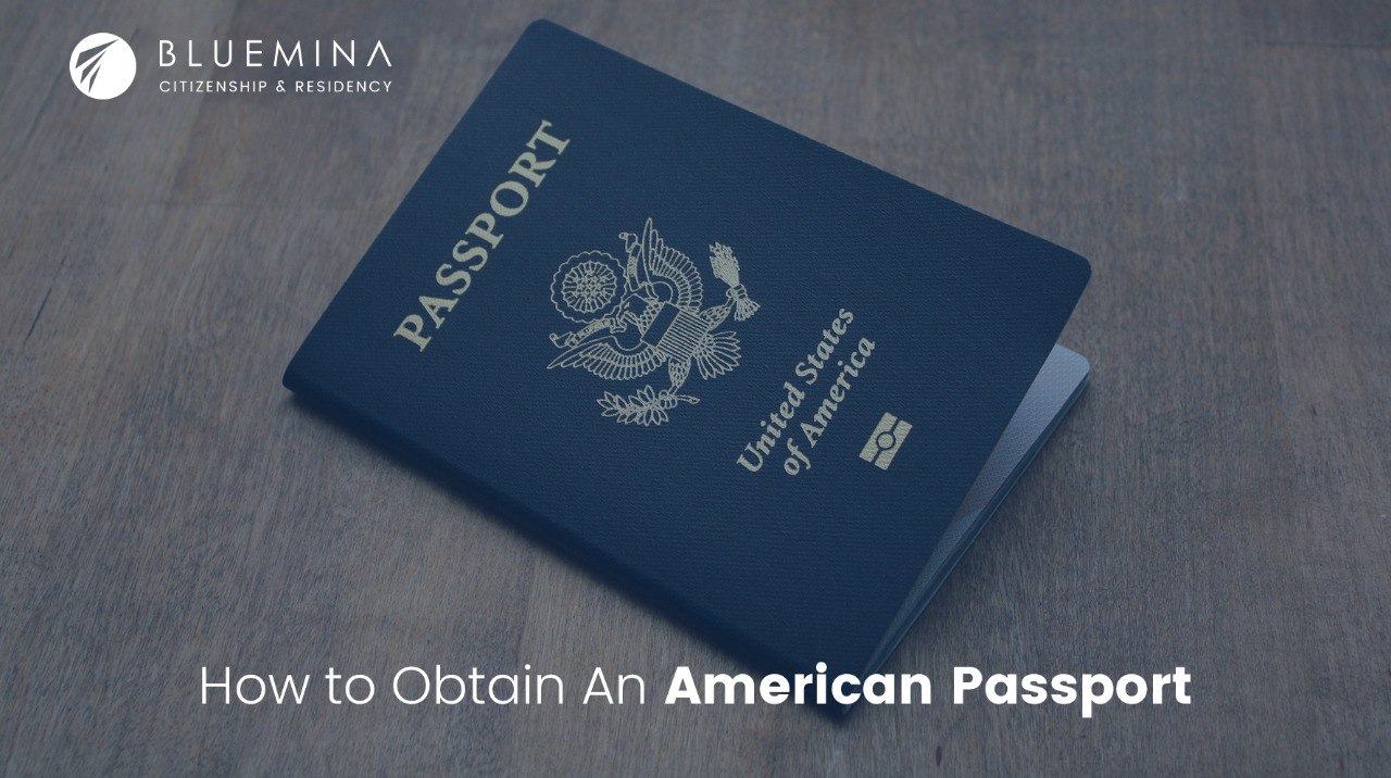 How to Obtain an American Passport
