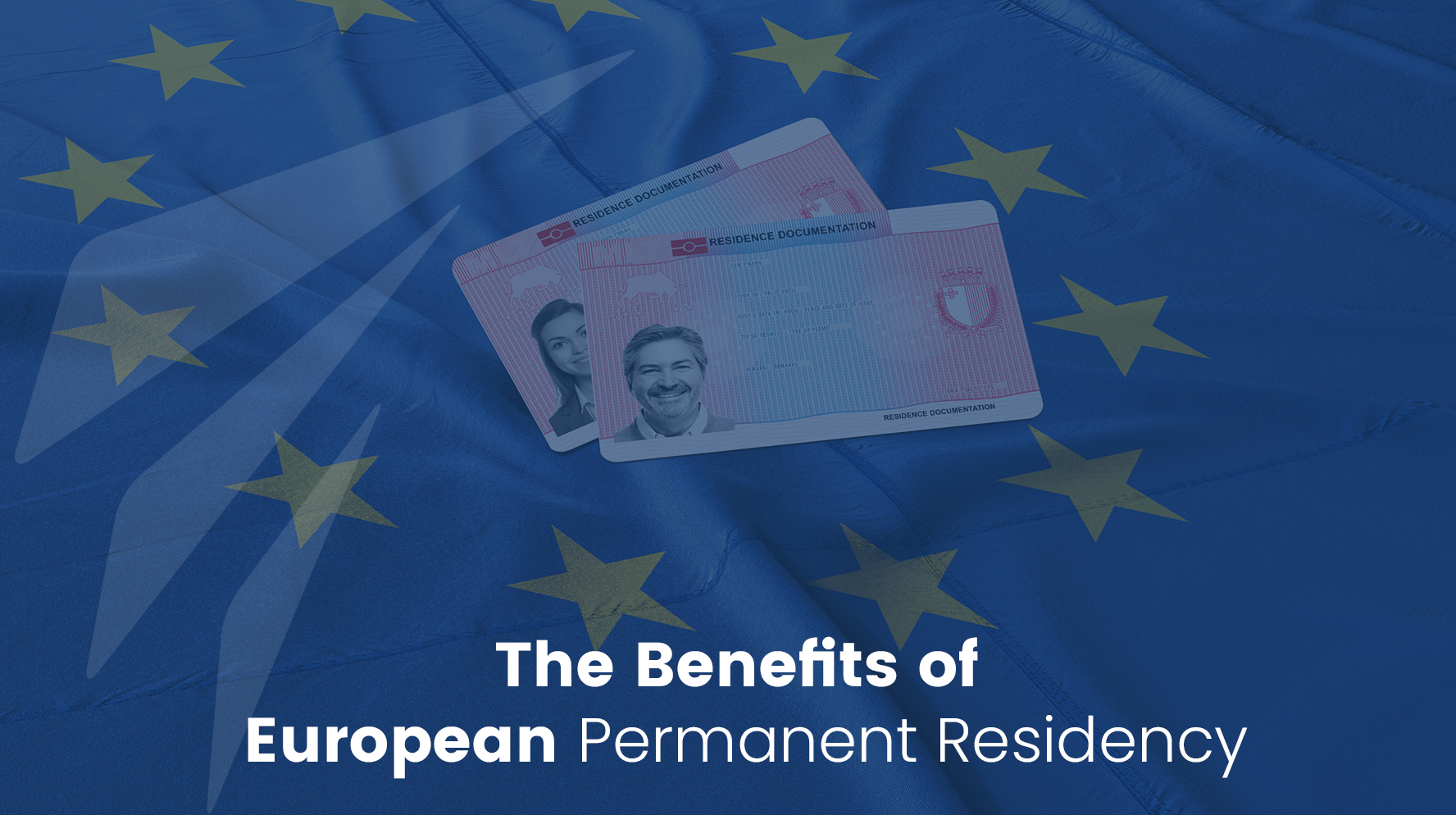 The Benefits of European Permanent Residency