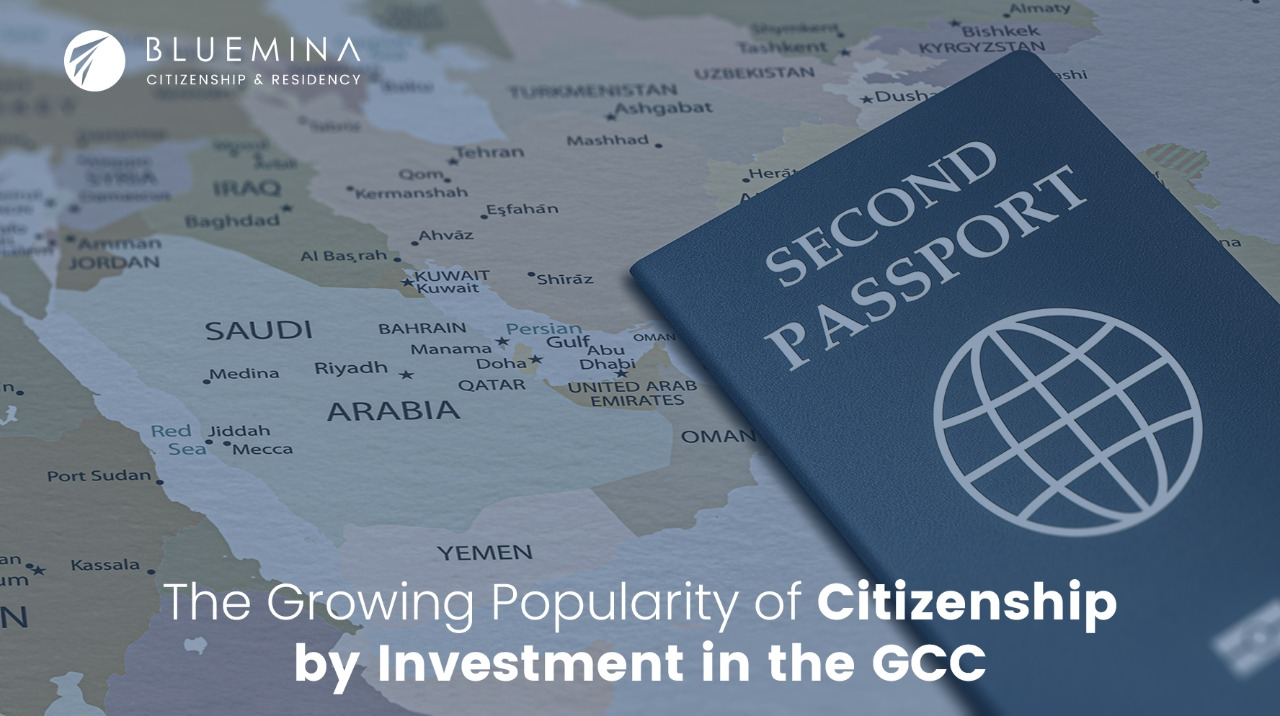 The Growing Popularity of Citizenship by Investment in the GCC