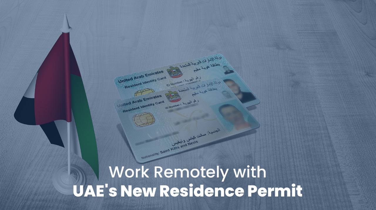 Work Remotely with UAE's New Residence Permit