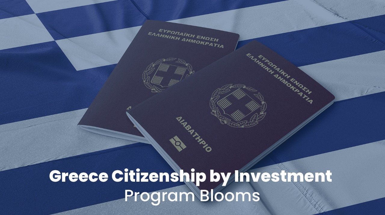 Greece Citizenship by Investment Program Blooms